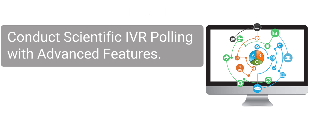 PrecisePoll Advanced IVR Polling
