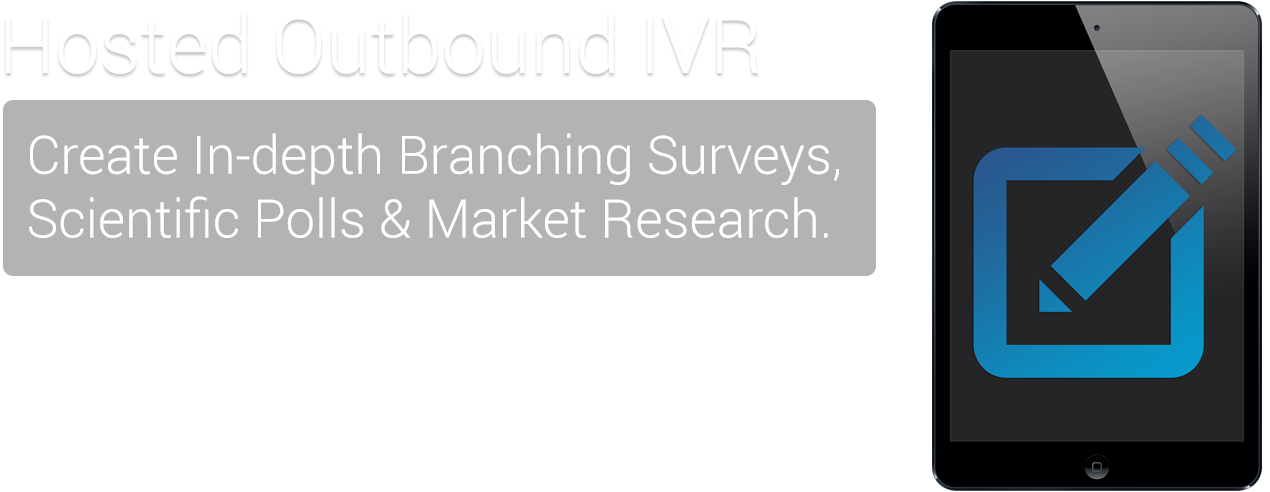 Outbound IVR Survey & Polling