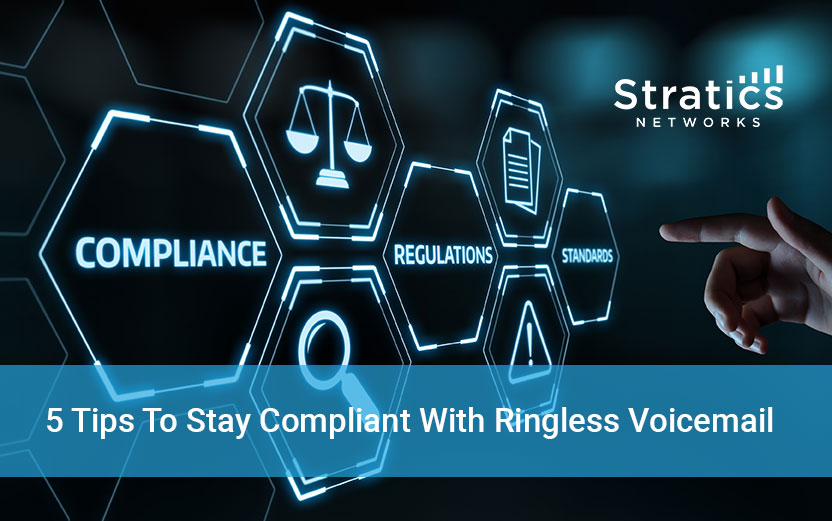 5 Tips To Stay Compliant With Ringless Voicemail